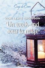 Vente EBooks : Un week-end sous la neige  - Vicki Lewis Thompson