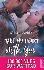 Take My Heart With You  - Stella Duprey