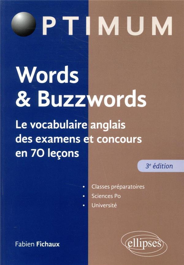 Words & buzzwords ; le vocabulaire anglais des examens et concours en 70 leçons (édition 2020)