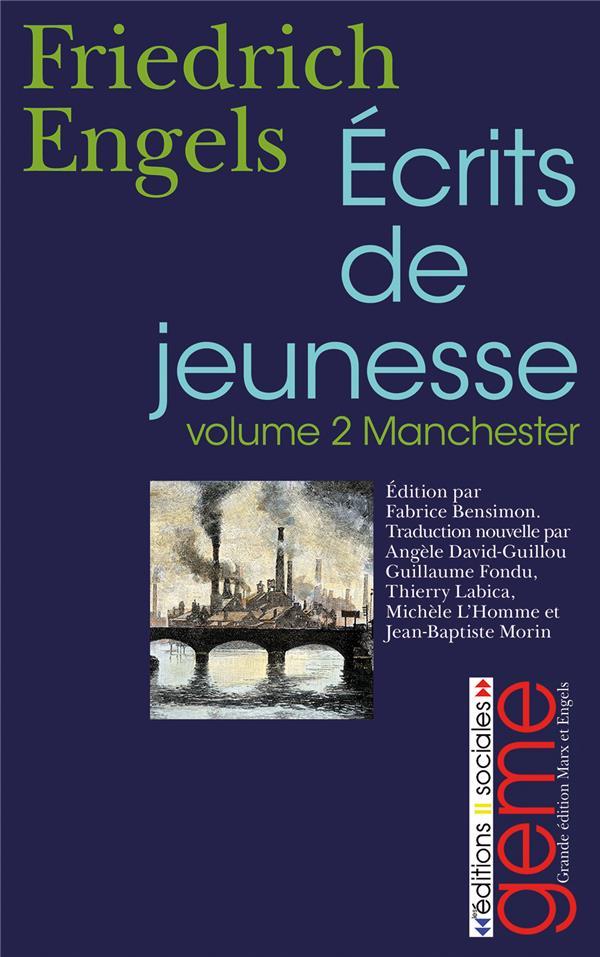 écrits de jeunesse t.2 ; Manchester 1842-1844