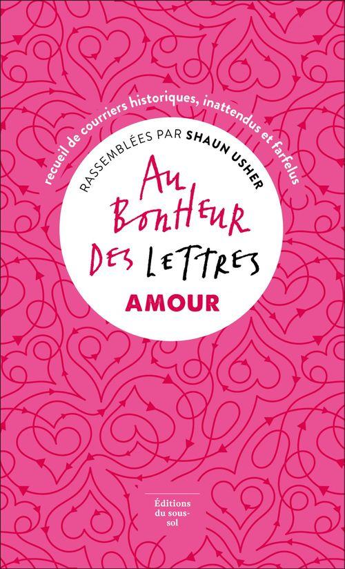 Au bonheur des lettres ; amour