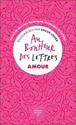 Vente Livre Numérique : Au bonheur des lettres. Amour  - Shaun Usher