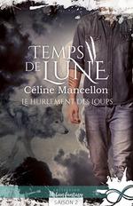 Vente EBooks : Le hurlement des loups  - Céline Mancellon