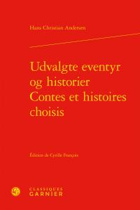 Udvalgte eventyr og historier / contes et histoires choisis