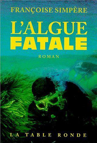 L'algue fatale