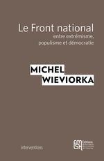 Vente Livre Numérique : Le Front national  - Michel WIEVIORKA