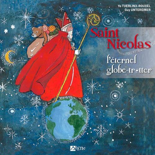 St Nicolas l'éternel globe-trotteur