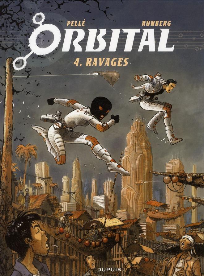 ORBITAL - TOME 4 - RAVAGES RUNBERG/PELLE