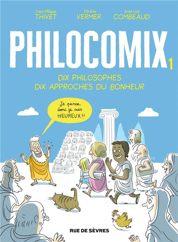 PHILOCOMIX T.1  -  DIX PHILOSOPHES, DIX APPROCHES DU BONHEUR COMBEAUD ANNE-LISE/V