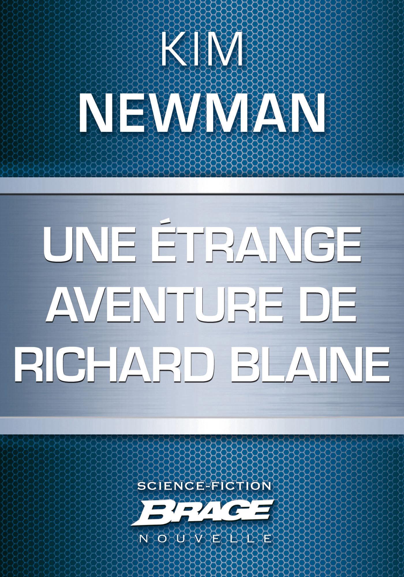 Une étrange aventure de Richard Blaine