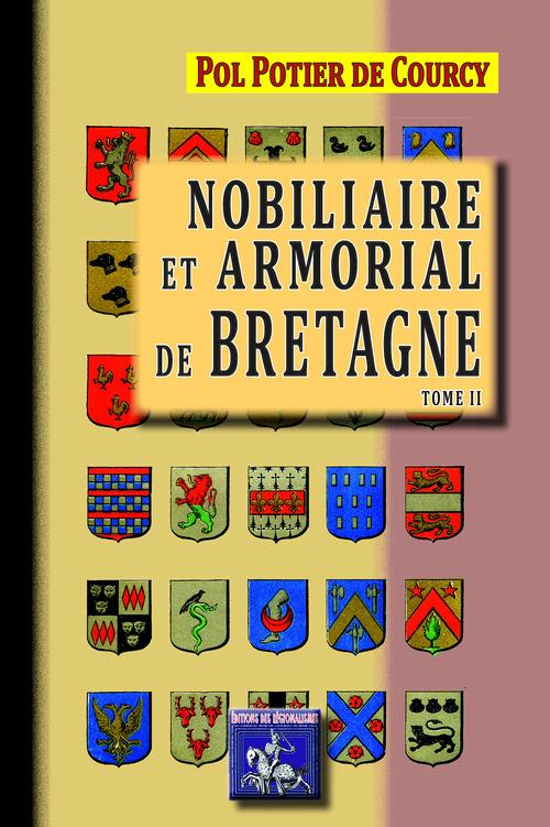 Nobiliaire et armorial de Bretagne t.2