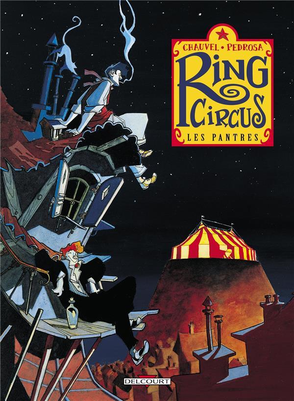 Ring circus T.1 ; les pantres