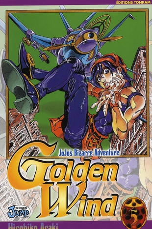 Jojo'S Bizarre Adventure - Saison 5 ; Golden Wind T.5