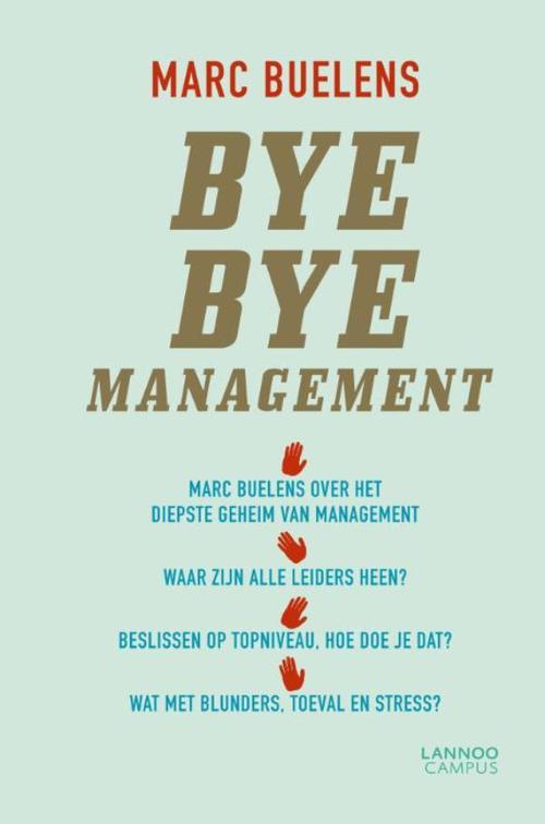 Bye bye management