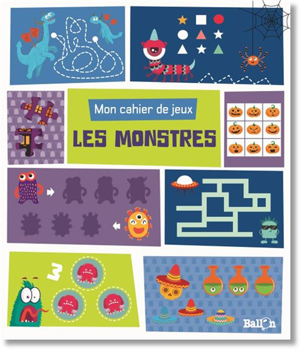 mon cahier de jeux ; les monstres