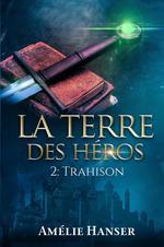 Vente livre : EBooks : La terre des Héros T2  - Amélie Hanser