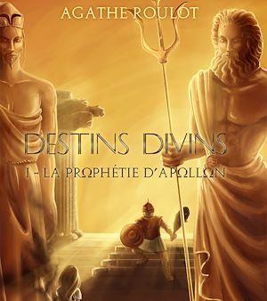 Destins divins tome 1