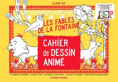 Cahier de dessin animé ; les fables de La Fontaine