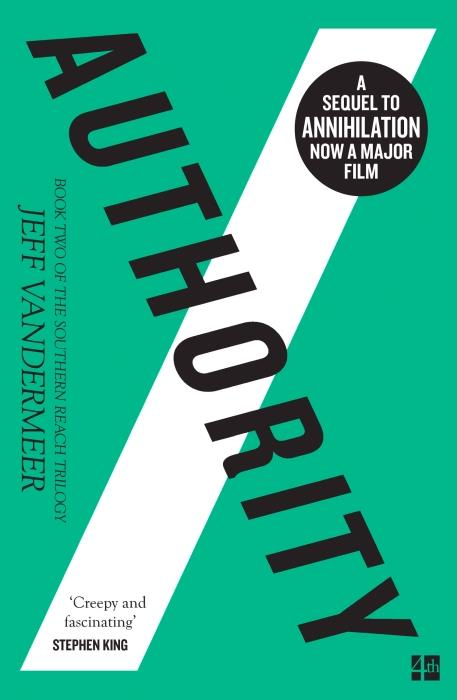 AUTHORITY - THE SOUTHERN REACH TRILOGY: BOOK 2