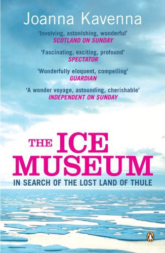 The ice museum : in search of the lost land of Thule