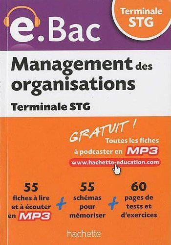 E.Bac - Management Des Organisations Terminale Stg - Ed.2010