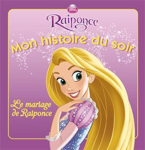 Mon Histoire Du Soir ; Le Mariage De Raiponce