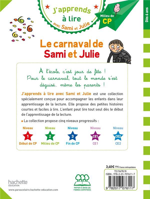 J'apprends à lire avec Sami et Julie ; CP ; niveau 2 ; le carnaval de Sami et Julie