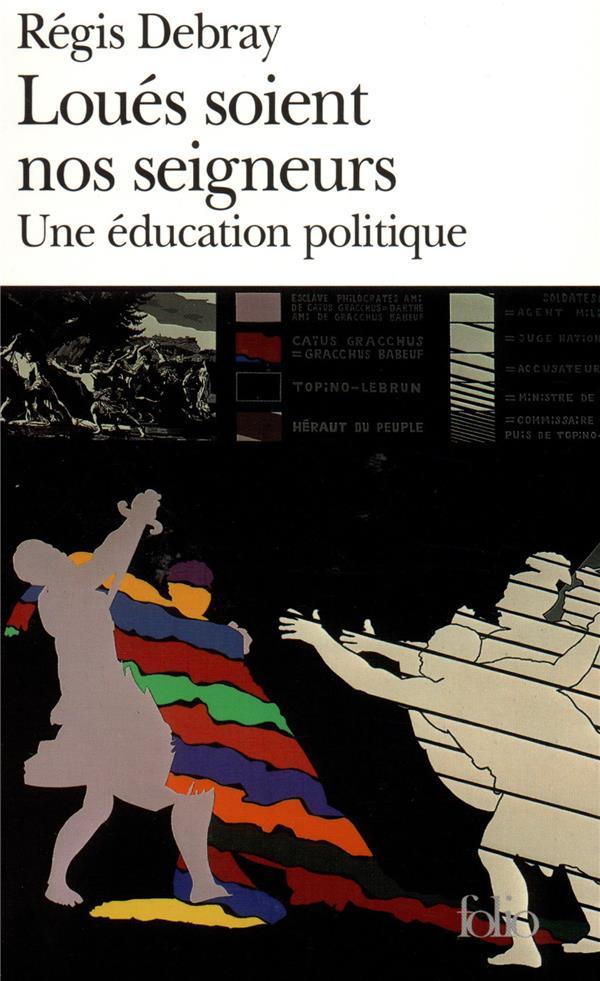 Loues Soient Nos Seigneurs (Une Education Politique)
