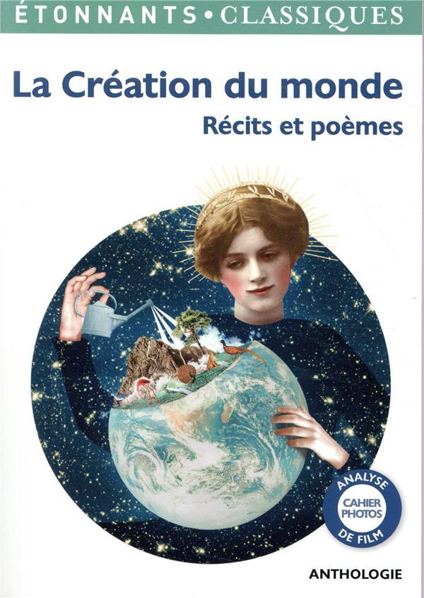 LA CREATION DU MONDE  -  RECITS ET POEMES