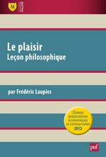 Vente EBooks : Le plaisir. Leçon philosophique  - Frédéric Laupies
