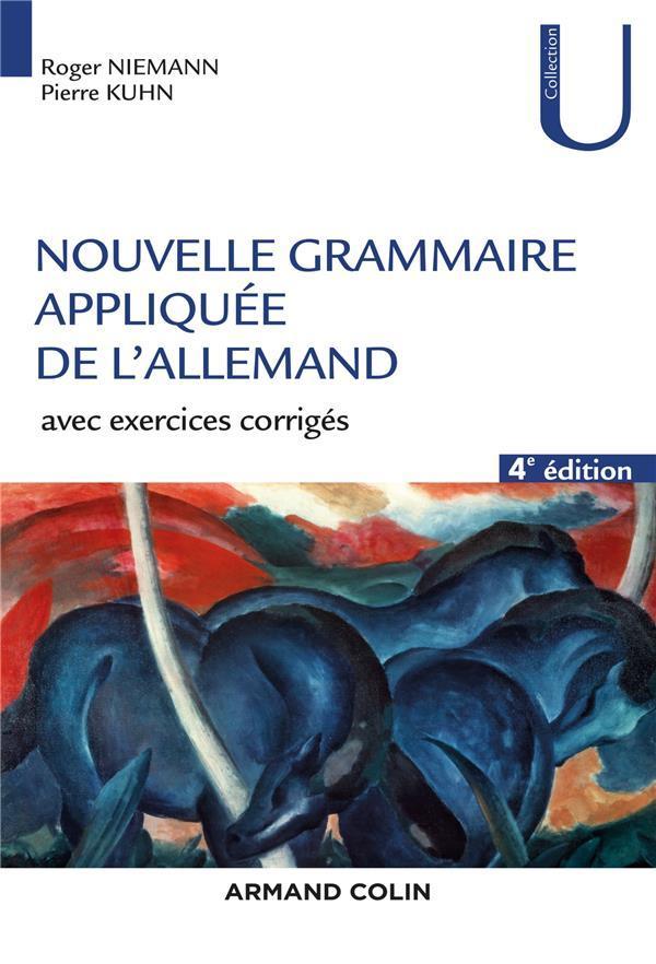 Nouvelle Grammaire Appliquee De L'Allemand ; Avec Exercice Corriges (3e Edition)