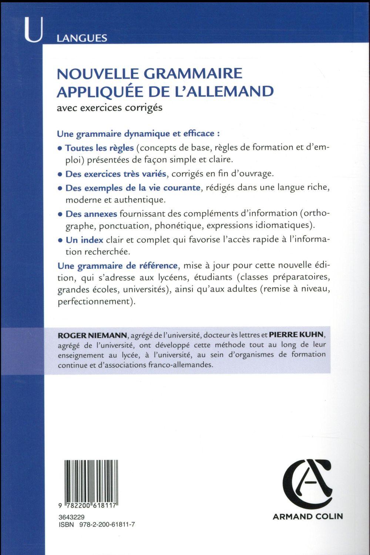 Nouvelle Grammaire Appliquee De L Allemand Avec Exercice Corriges 3e Edition Roger Nieman Pierre Kuhn Armand Colin Grand Format Le Hall Du Livre Nancy