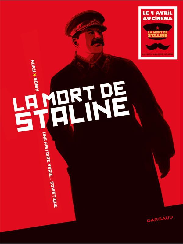 La mort de Staline ; une histoire vraie... soviétique ; Intégrale t.1 et t.2