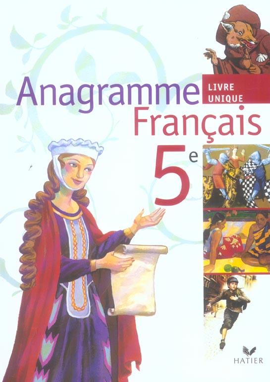 Anagramme Francais 5eme Livre De L Eleve Edition 2006 Olivier Combault Hatier Grand Format Doucet Le Mans