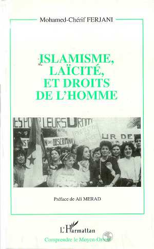 Islamisme, laicite et droits de l'homme