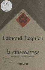 La cinématose  - Edmond Lequien