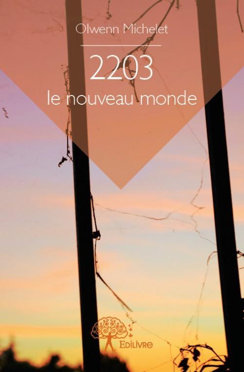 2203 ; le nouveau monde