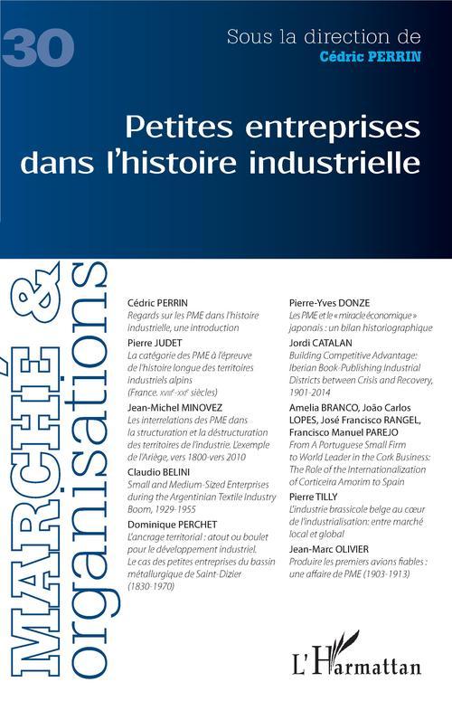 MARCHE ET ORGANISATIONS ; petites entreprises dans l'histoire industrielle
