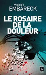 Vente EBooks : Le rosaire de la douleur  - Michel Embareck