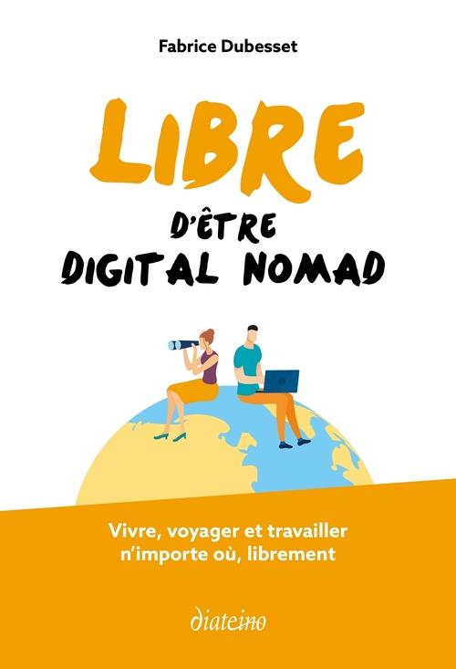 Libre d'être digital nomad