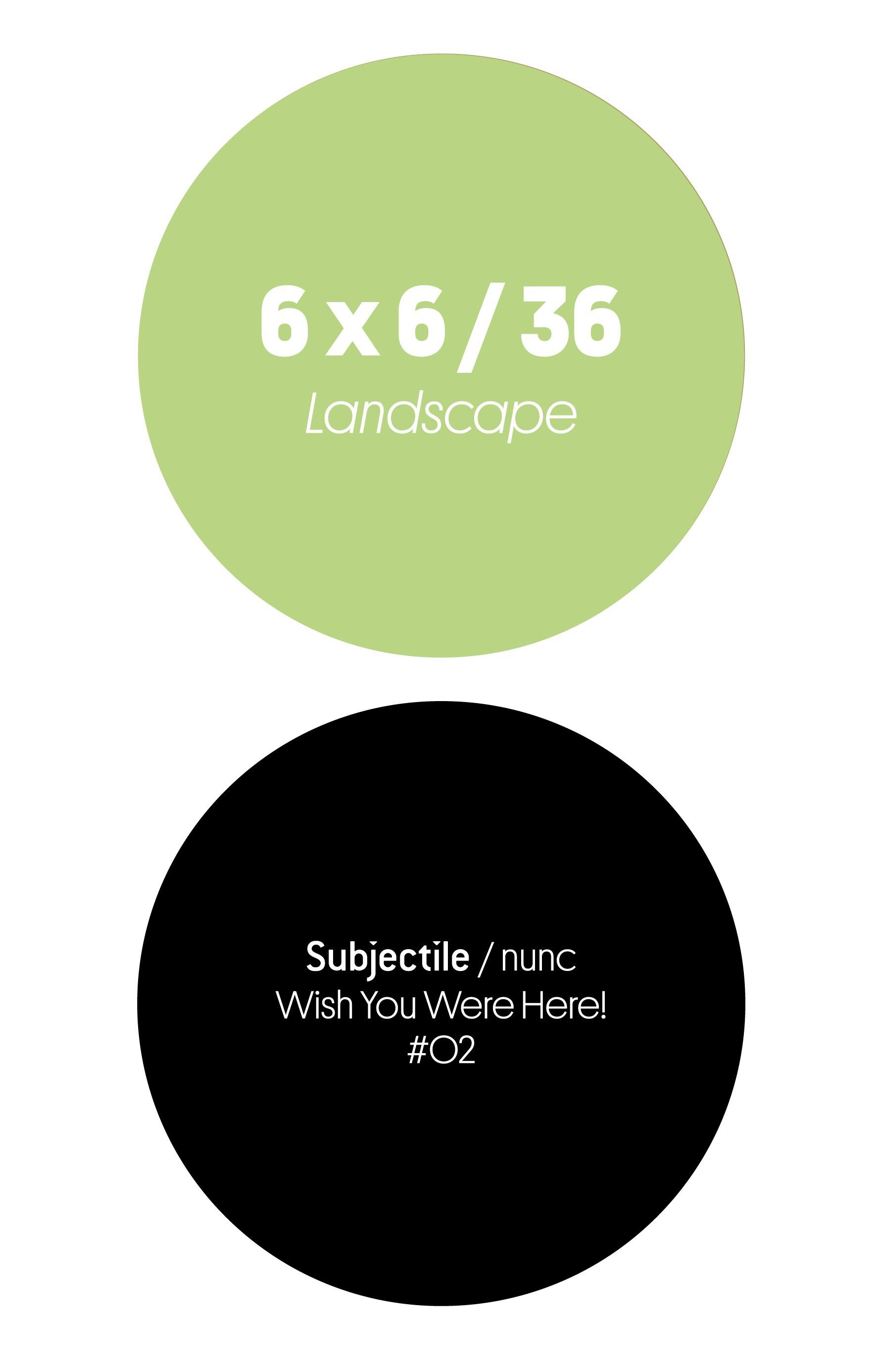 6 x 6 / 36 ; landscape