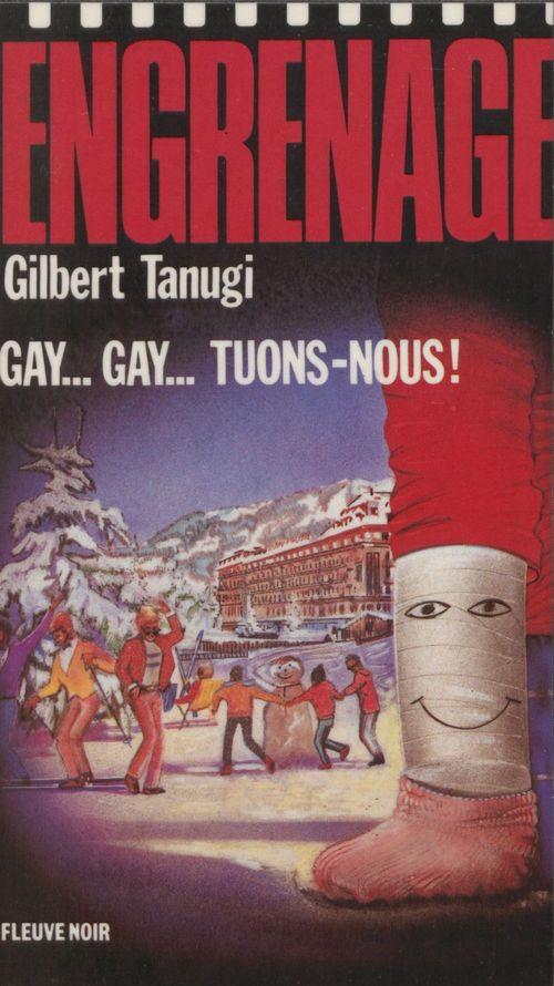 Gay...gay...tuons-nous