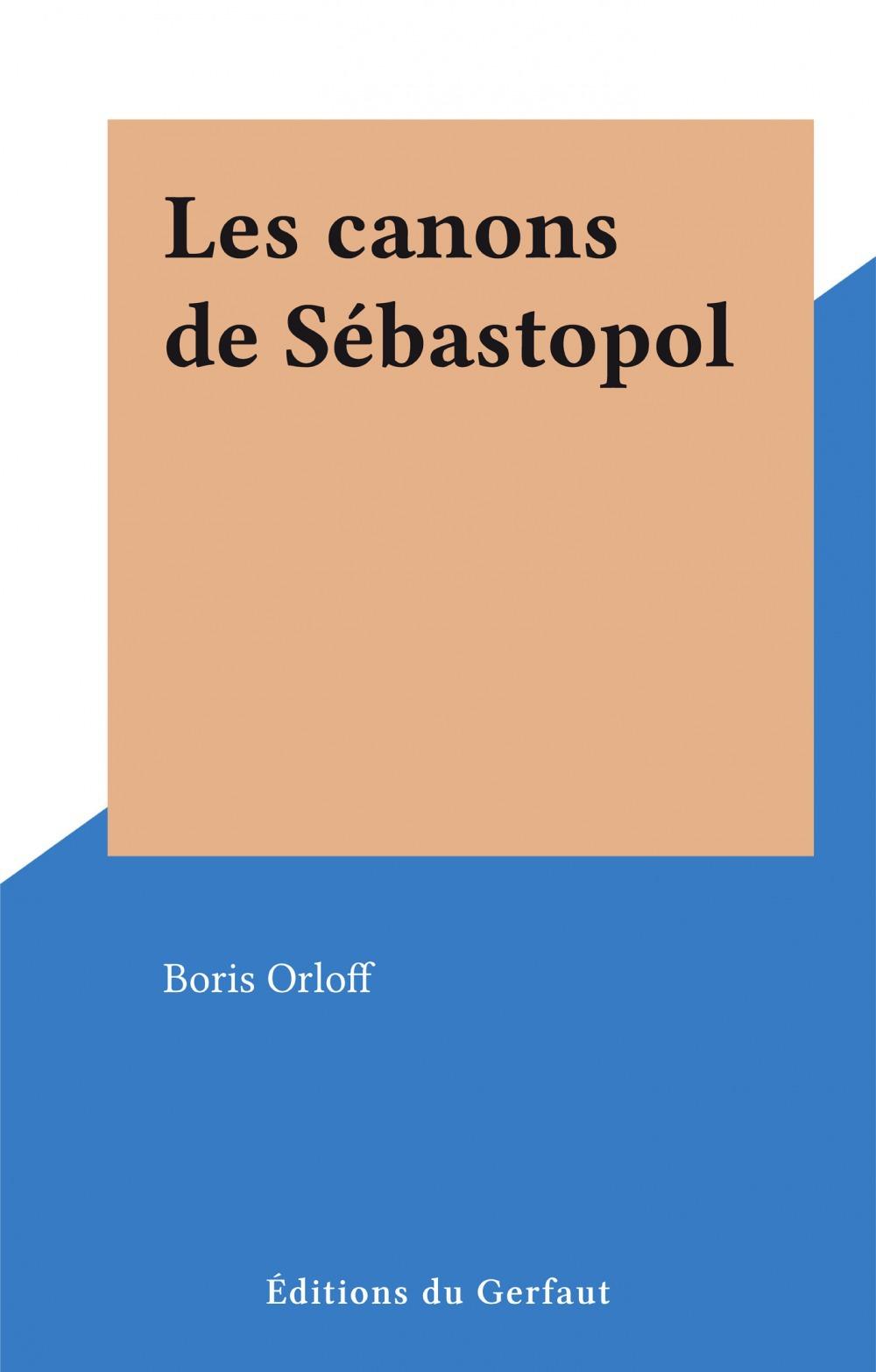 Les canons de Sébastopol