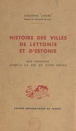 Histoire des villes de Lettonie et d'Estonie
