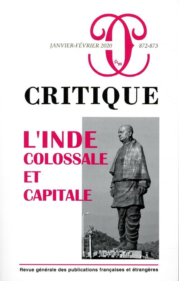 Revue critique n.872-873 ; janvier-fevrier 2020 ; l'inde : colossale et capitale