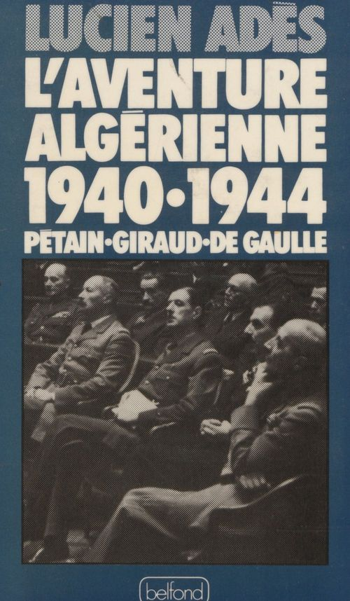 L'aventure algerienne
