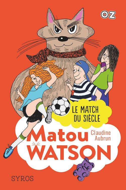 Matou Watson t.3 ; le match du siècle