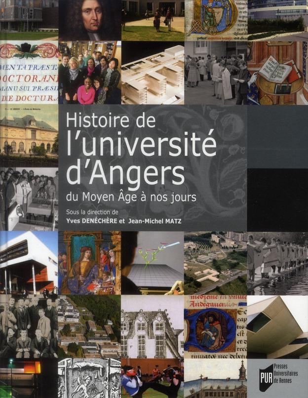 Histoire de l'université d'Angers ; du Moyen-âge à nos jours
