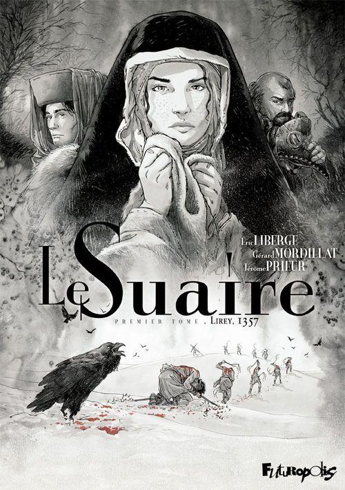 Vente Livre Numérique : Le Suaire (Tome 1) - Lirey, 1357  - Jérôme PRIEUR  - Gérard Mordillat