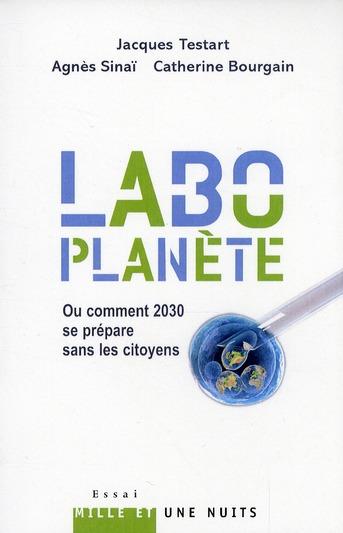 Labo-planète ou comment 2030 se prépare sans les citoyens